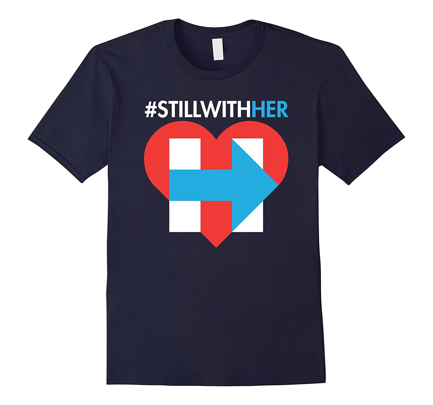 #stillwithher I'm Still With Her Hillary Heart T Shirt-CL