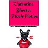 Valentine Shorts: Flash Fiction (Shorts Flash Fiction)