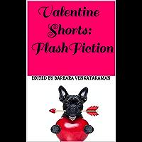 Valentine Shorts: Flash Fiction (Shorts Flash Fiction) (English Edition)