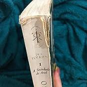 O Senhor Dos Anéis A Sociedade do Anel (livro 1) - Livros