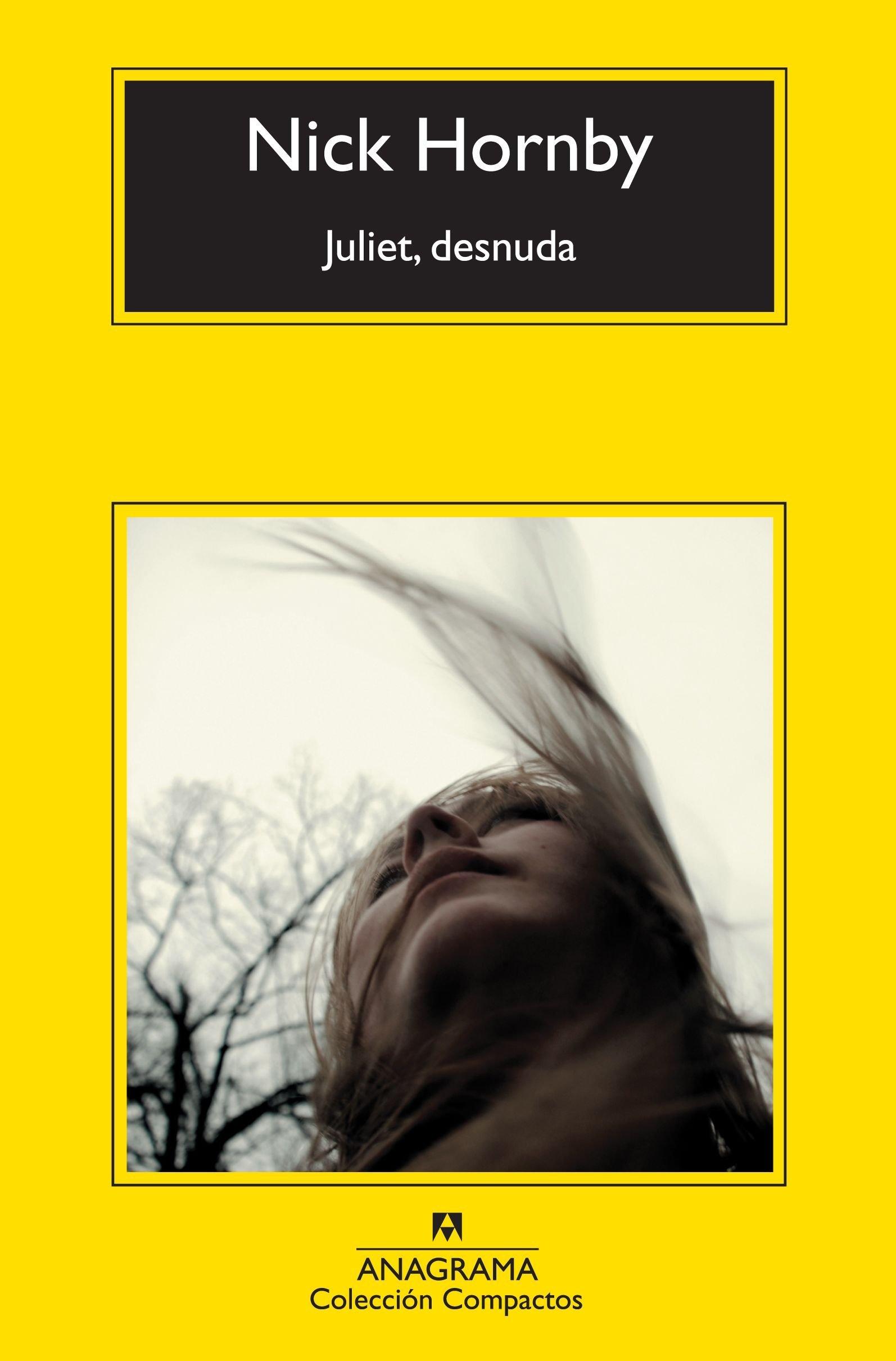 Juliet Desnuda Compactos Anagrama Amazones Nick Hornby Jesús