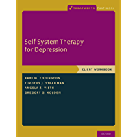 Self-System Therapy for Depression: Client Workbook (Treatments That Work) (English Edition)
