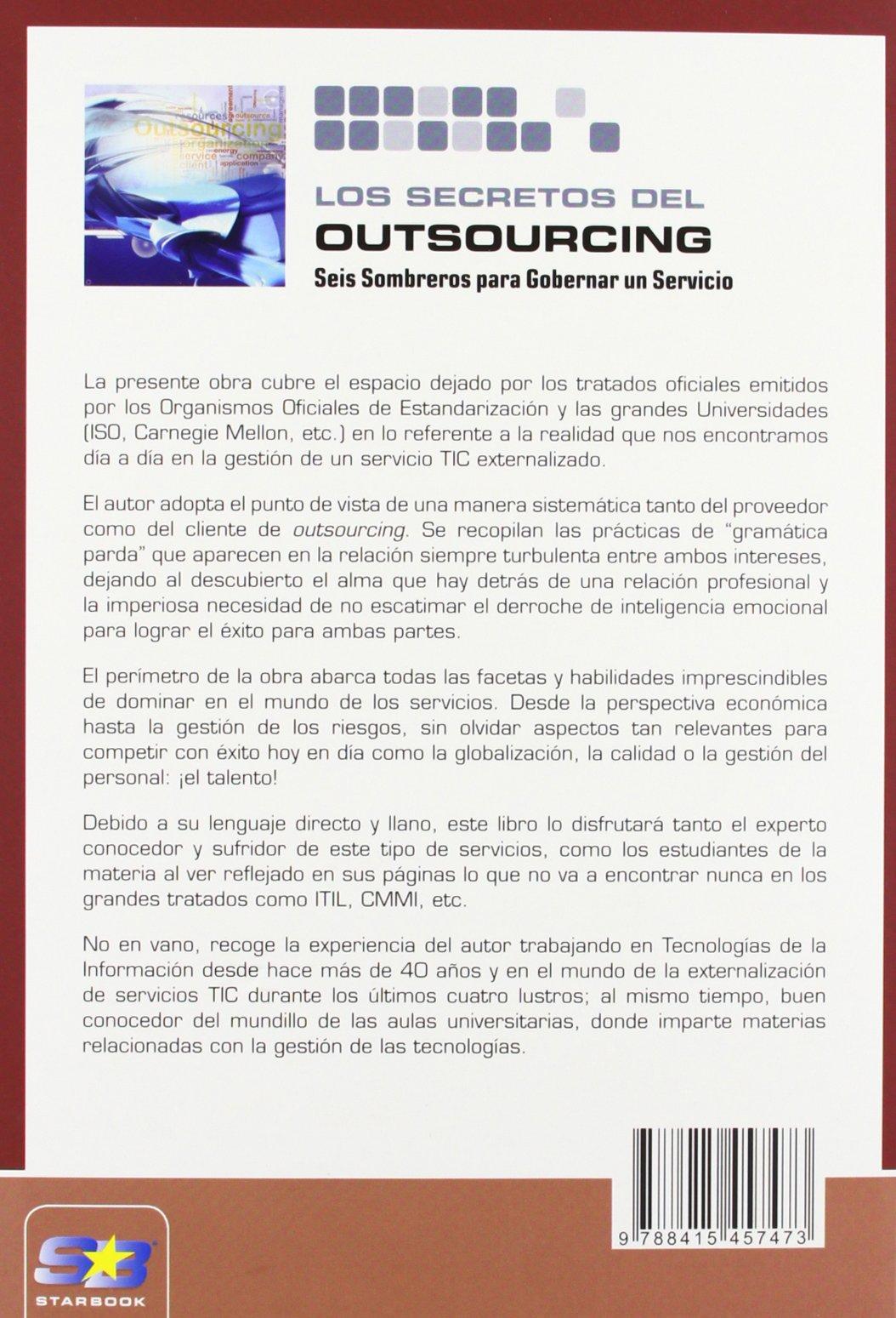 Los Secretos del Outsourcing. Seis Sombreros para Gobernar un Servicio   Amazon.es  Miguel Ángel Pascual Almeida 72c12247e46