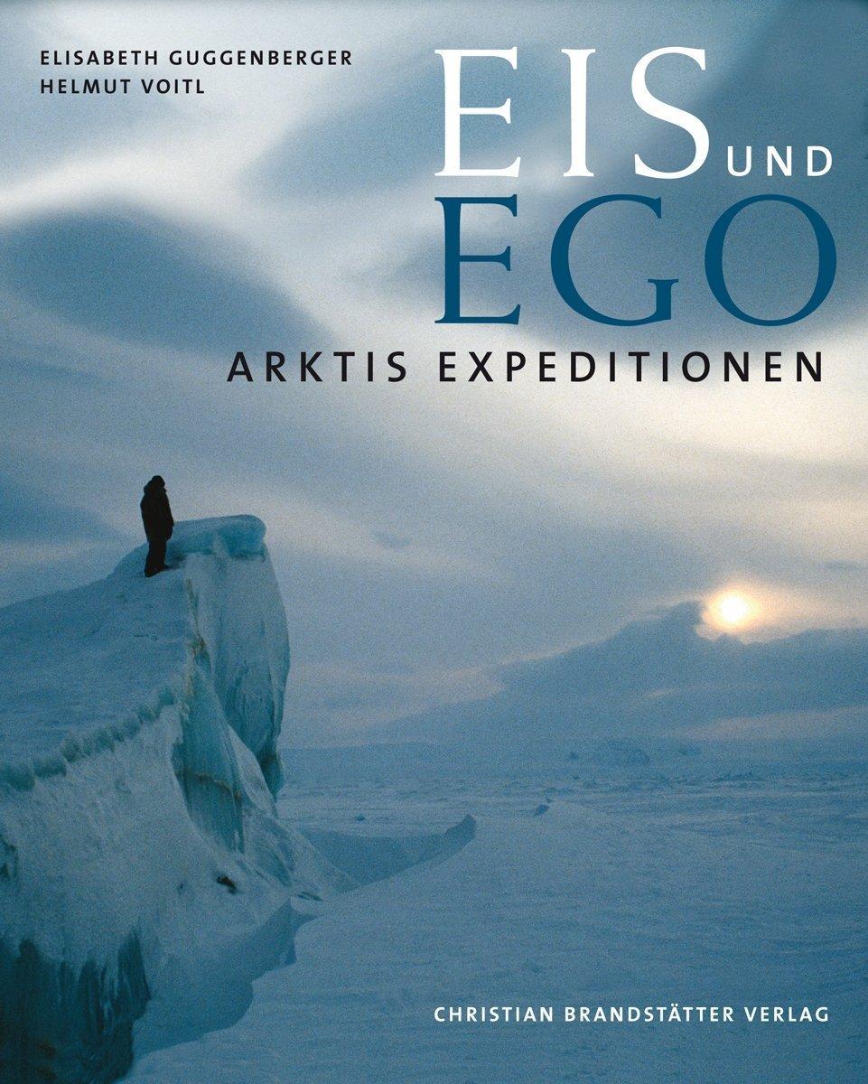 Arktis Expeditionen: Eis und Ego