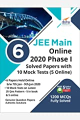 6 JEE Main Online 2020 Phase I Solved Papers with 10 Mock Tests (5 Online) Paperback