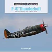 P47 Thunderbolt (Legends of Warfare: Aviation)