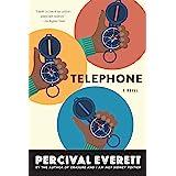Telephone: A Novel