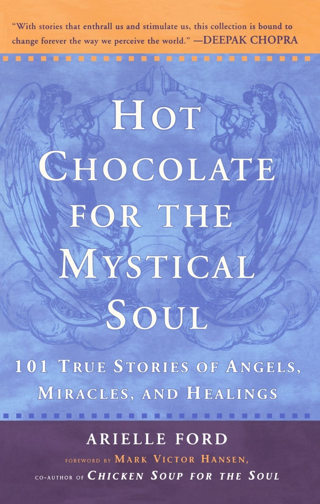 hot-chocolate-for-the-mystical-soul-101-true-stories-of-angels-miracles-and-healings