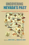 Uncovering Nevada's Past: A Primary Source History of the Silver State (Shepperson Series in Nevada History)