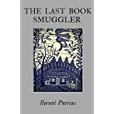 The Last Book Smuggler