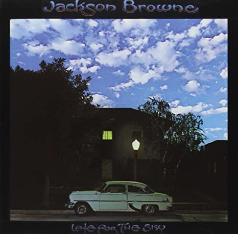 Resultado de imagen de jackson browne late for the sky