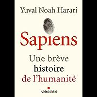 Sapiens : Une brève histoire de l'humanité (A.M. HORS COLL)