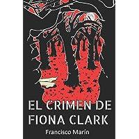 El crimen de Fiona Clark