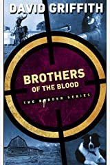 Brothers of the Blood (The Border Series) Paperback