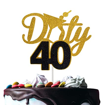 Sensational Novelty Dirty 40 Birthday Cake Topper Fabulous Forty Years Birthday Cards Printable Inklcafe Filternl