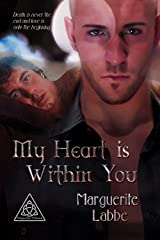 My Heart is Within You (Triquetra Trilogy Book 1) Kindle Edition
