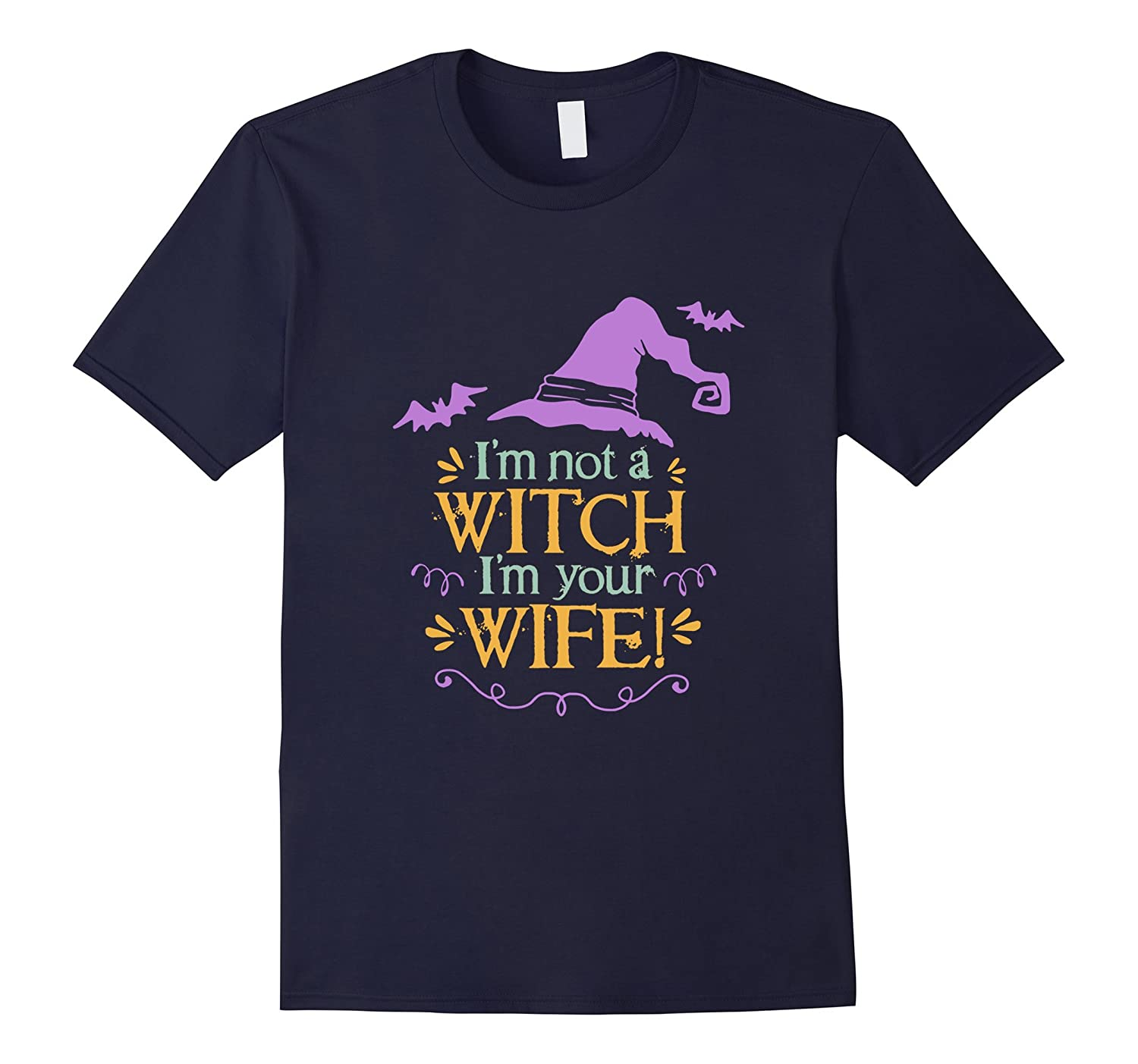 Womens I'm not a witch I'm your wife T-Shirt Halloween Bride-Rose