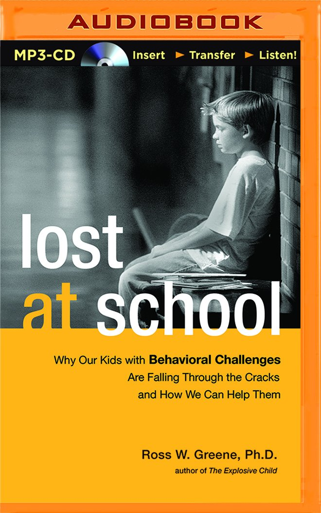 Download Lost at School: Why Our Kids with Behavioral Challenges are Falling Through the Cracks and How We Can Help Them pdf epub