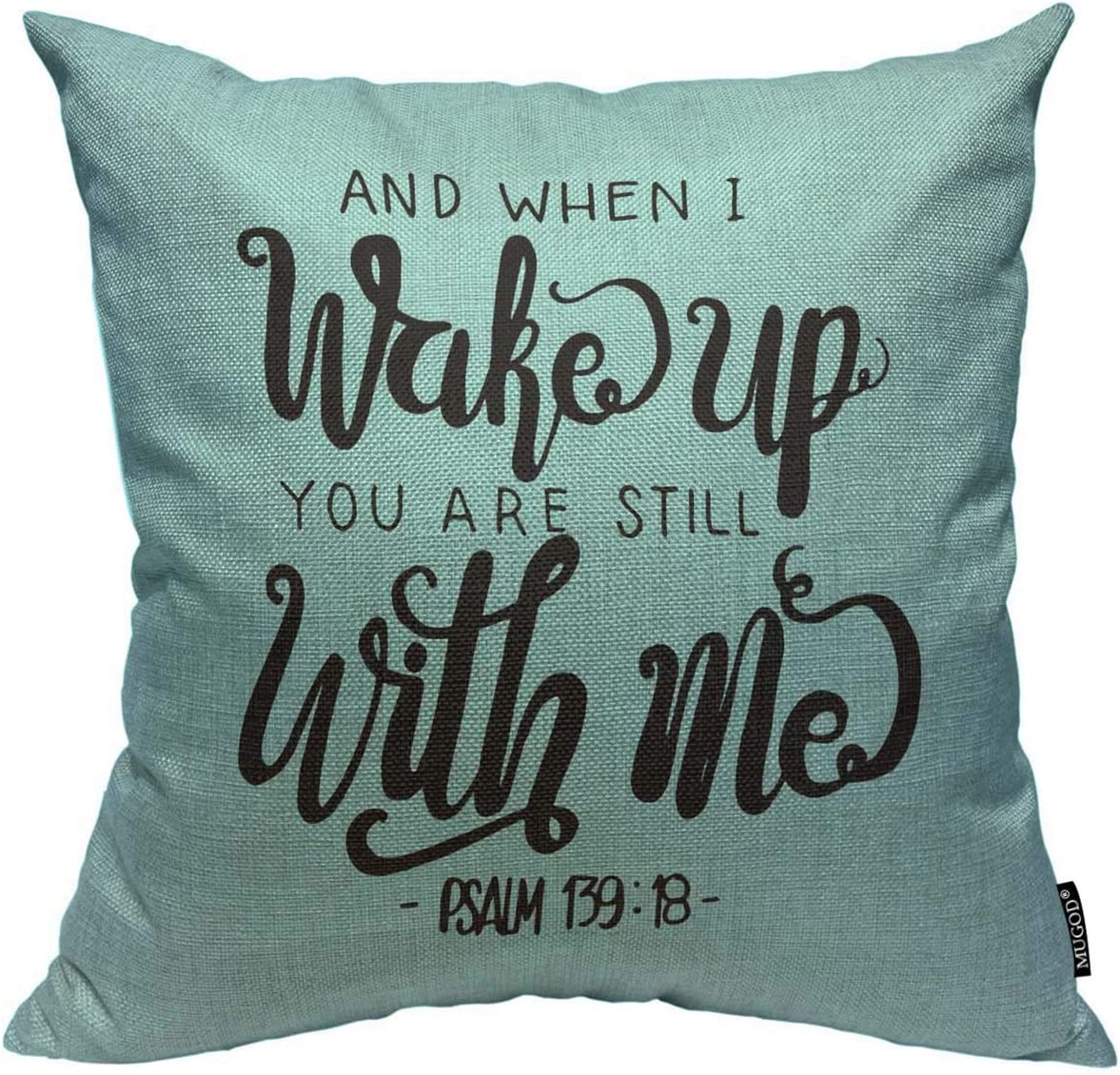 Mugod Bible Verse Throw Pillow Cover and When I Wake Up You are Still with Me Hand Lettered Quote Home Decorative Square Pillow Case for Men Women Kids Bedroom Livingroom Cushion Cover 18