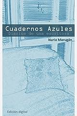 Cuadernos Azules (Spanish Edition) Kindle Edition