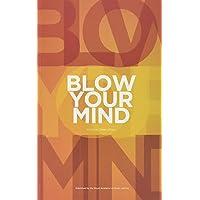 Steenstrup, K: Blow Your Mind