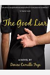 The Good Liar: A novel Kindle Edition