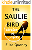 THE SAULIE BIRD: Circles of safety (BLACK CROW LIFE LESSONS Book 1)