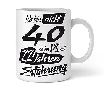 Amazon De Tasse Mit Tollem Spruch Geschenkidee Zum 40 Geburtstag I
