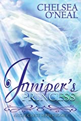 Juniper's Princess - The Angel Crest Series: Book One Paperback