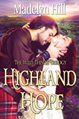 Highland Hope (Wild Thistle Triology Book 1) Kindle Edition