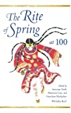 Rite of Spring at 100 (Musical Meaning & Interpretation)