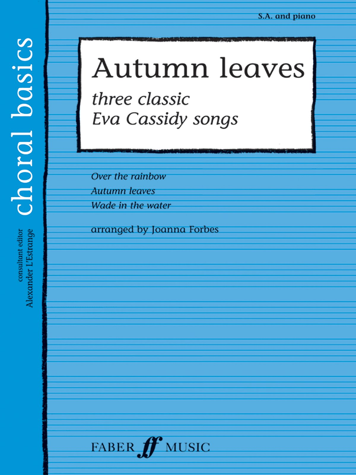 Read Online Autumn Leaves (Faber Edition: Choral Basics) pdf epub