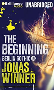 The Beginning (Berlin Gothic)