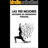 Las 100 Mejores Lecciones de Crecimiento Personal