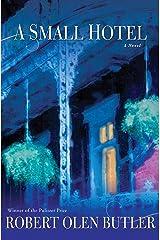 A Small Hotel: A Novel Kindle Edition