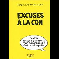 Petit Livre de - Excuses à la con (Le petit livre)