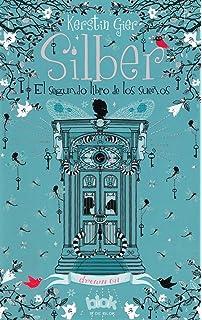 Silber el segundo libro de los sueños/ Dream on (10 Days) (Spanish