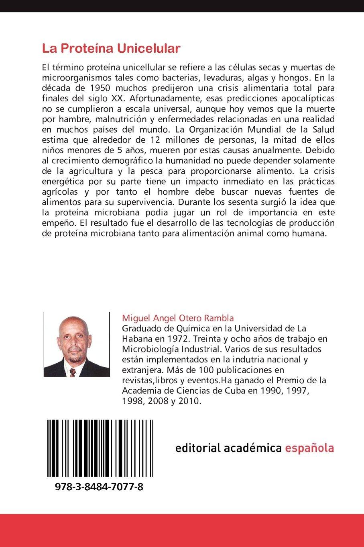 La Proteina Unicelular: Amazon.es: Otero Rambla, Miguel Angel ...