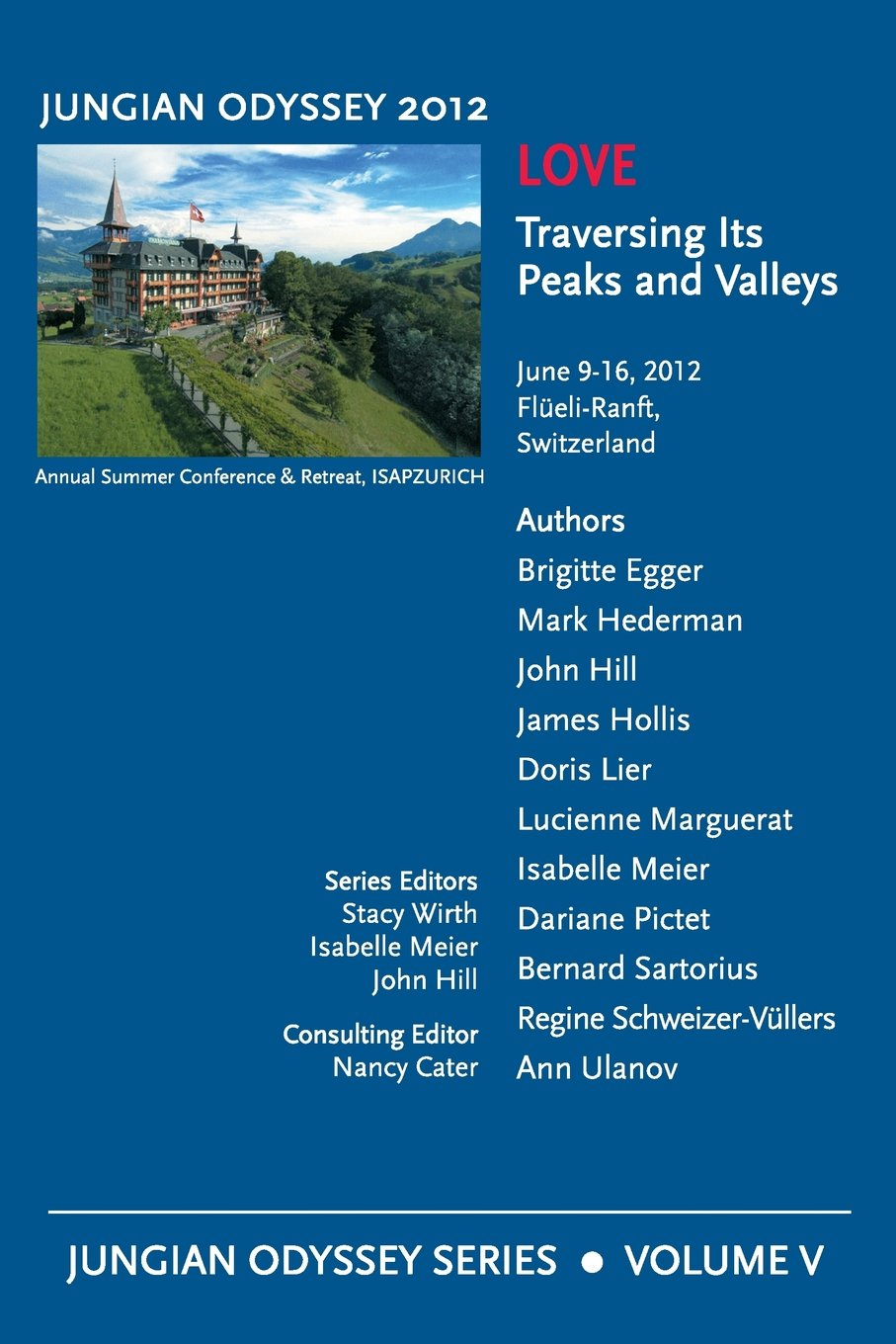 Download Jungian Odyssey Series, Vol. V. 2012, Love: Traversing Its Peaks and Valleys ebook