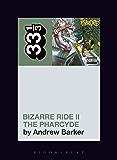 The Pharcyde's Bizarre Ride II the Pharcyde (33 1/3)