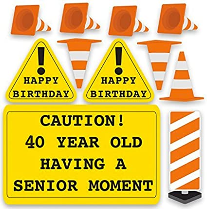 Amazon.com: 40 cumpleaños, Patio Decoración – precaución de ...