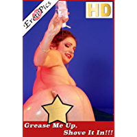 Grease Me Up and Shove It In!!!  (XXX High Def Picture Book)