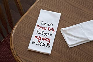 product image for Imagine Design Relatively Funny This Isn't Burger King, Heavy Weight 100% Cotton Kitchen Towel, One Size, Red/Black/White