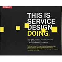 This is Service Design Doing: Using Research and Customer Journey Maps to Create Successful Services
