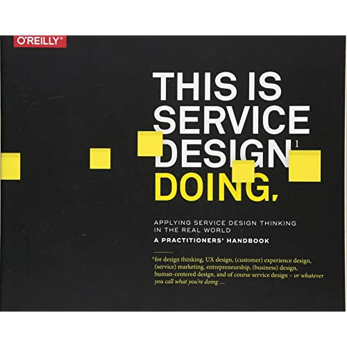This Is Service Design Doing Applying Service Design Thinking In