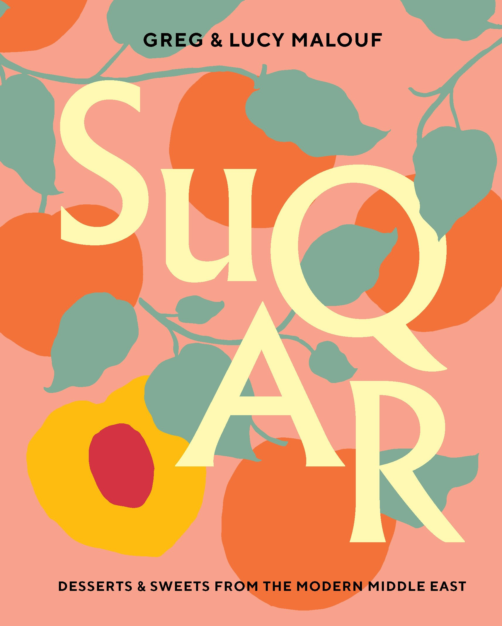 Image result for Suqar: Desserts and Sweets from the Modern Middle East by Greg and Lucy Malouf