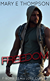 Freedom (F-BOMB: SEALs Love Curves Book 1)