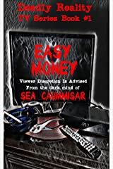 Deadly Reality TV Series Book #1 Easy Money Kindle Edition
