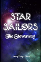 Star Sailors: The Stowaway Kindle Edition