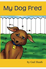 My Dog Fred Kindle Edition